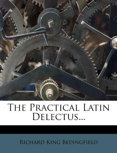 The Practical Latin Delectus...