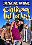Chiraq Lullaby: BWWM Urban Interracial Romance