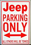 METAL STREET SIGN JEEP PARKING ONLY 12 X 18
