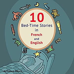 10 Bed-Time Stories in French and English Audiobook
