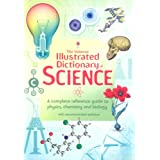 Illustrated Dictionary of Science (Usborne Illustrated Dictionaries)by Compilation