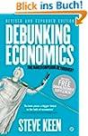 Debunking Economics  - Revised and Ex...