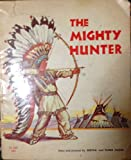 img - for The Mighty Hunter book / textbook / text book