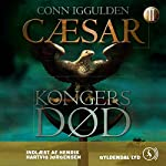 Cæsar - Kongers død [Caesar - The Kings of Death] | Conn Iggulden,Mich Vraa (translator)