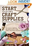 Start Your Own Craft Supplies Busines...