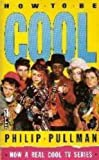 How to be Cool (Piper) (0330299018) by Pullman, Philip