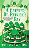 A Catered St. Patrick s Day (A Mystery With Recipes)