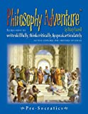 Philosophy Adventure (Pre-Socratics Reader, Student Workbook, & CD)
