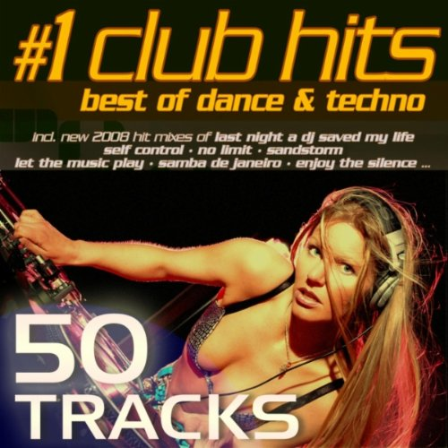 #1 Club Hits 2008 - Best Of Dance, House, Electro, Trance & Techno (New Edition)#1 Club Hits 2008 - Best Of Dance, House, Electro, Trance & Techno (New Edition)