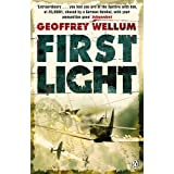 First Light (Penguin World War II Collection)by Geoffrey Wellum