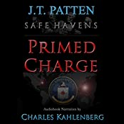 Safe Havens: Primed Charge: A Sean Havens Black Ops Novel, Book 2 | J.T. Patten