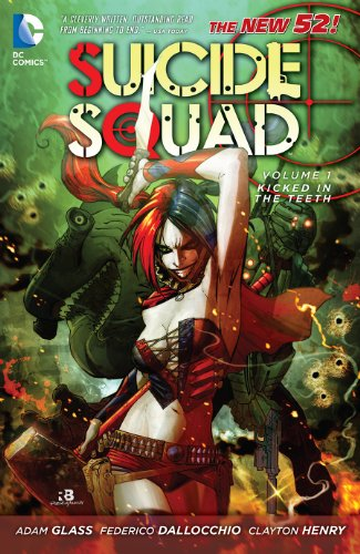 Download Suicide Squad Vol. 1: Kicked in the Teeth (The New 52) (Suicide Squad, New 52 Volume)
