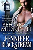 Before Midnight: A Romantic Retelling of Cinderella (Blood Prince Series Book 1)