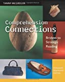 Comprehension Connections: Bridges to Strategic Reading by Tanny McGregor (2007) Paperback