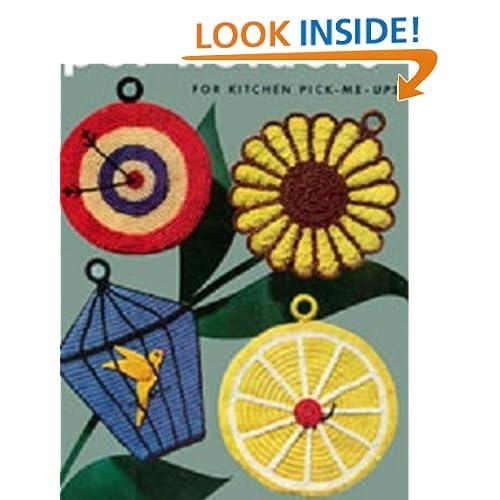 Twenty Four Potholders to Crochet - Vintage Potholder Crochet Patterns - Ladybug, Duck, Fish, Pig, Sunflower Potholders and More Bookdrawer