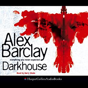 Darkhouse   [Alex Barclay]