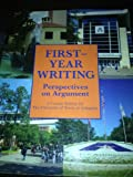 img - for First Year Writing Perspectives on Argument book / textbook / text book