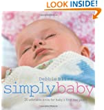 Simply Baby: 20 Adorable Knits for Baby's First Two Years
