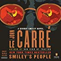 Smiley's People: A George Smiley Novel Audiobook by John le Carré Narrated by Michael Jayston