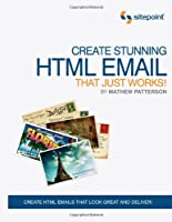 Create Stunning HTML Email That Just Works ebook download