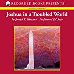 Joshua in a Troubled World: A Story for Our Time   Joseph Girzone