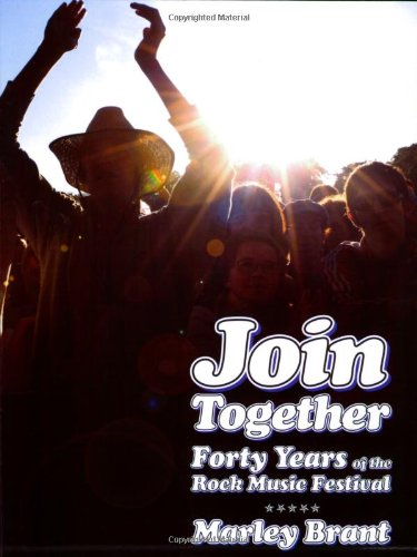 Join Together! Forty Years Of The Rock Festival