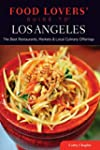 Food Lovers' Guide to� Los Angeles: T...