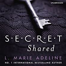 Secret Shared (       UNABRIDGED) by L. Marie Adeline Narrated by Jane Thoma, Carly Deveaux