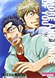 """More and More of You: Gay-Manga 160 Pages, Black and White, Softcover with Flaps, 6.75 X 9.5"""""""