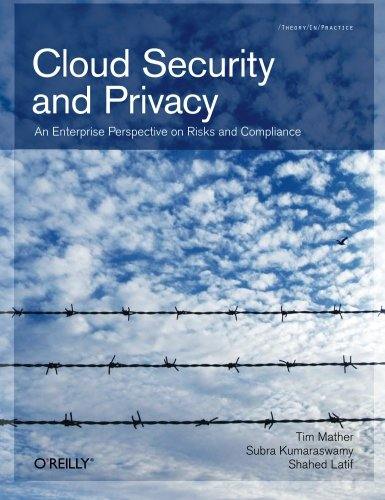 Cloud Security and Privacy: An Enterprise Perspective on Risks and Compliance (Theory in Practice) (Security As A Service compare prices)