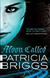 Moon Called (Mercy Thompson) (0356500586) by Patricia Briggs
