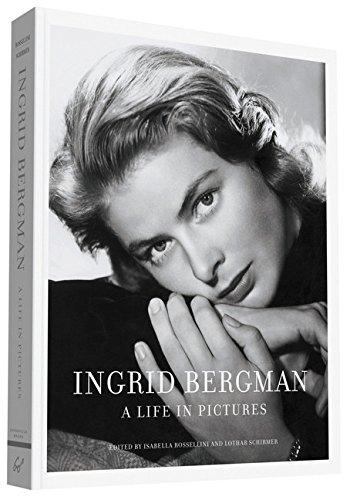 Ingrid Bergman: A Life in Pictures