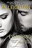 Everything for Us (A Bad Boys Novel)