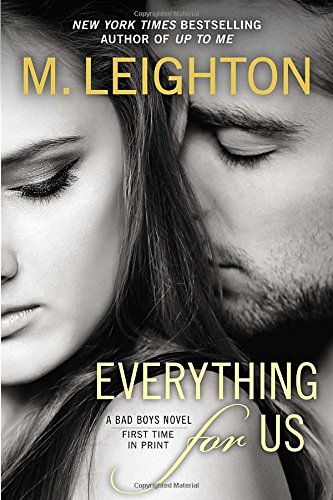 Image of Everything for Us (A Bad Boys Novel)