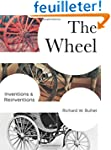 The Wheel - Inventions and Reinventions