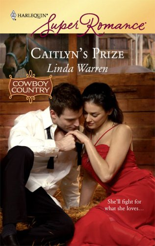 Image of Caitlyn's Prize (Harlequin SuperRomance, No. 1574 / Cowboy Country)