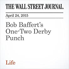 Bob Baffert's One-Two Derby Punch (       UNABRIDGED) by Michael Driscoll Narrated by Ken Borgers
