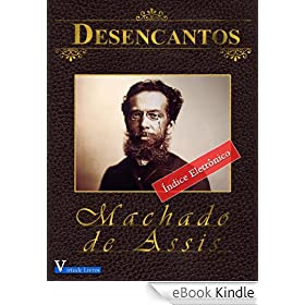 Amazon.com.br eBooks Kindle: Desencantos - Annotated