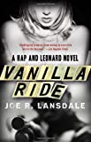 Vanilla Ride (Vintage Crime/Black Lizard) (0307455459) by Lansdale, Joe R.