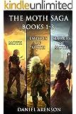 The Moth Saga: Books 1 - 3