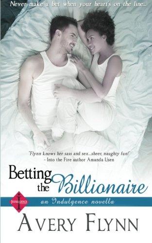 Betting the Billionaire