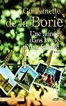 Une année dans la vie d\'une femme par Guillemette de La Borie