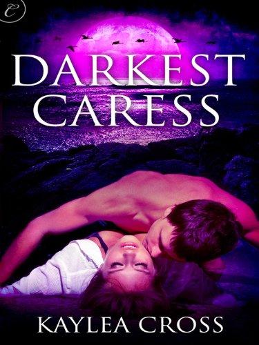 Darkest Caress, by Kaylea Cross