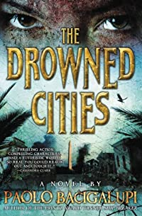 The Drowned Cities by Paolo Bacigalupi ebook deal