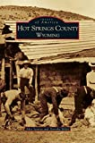 img - for Hot Springs County, Wyoming book / textbook / text book