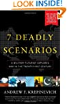 7 Deadly Scenarios: A Military Futuri...