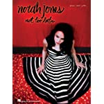 Norah Jones - Not Too Late book cover