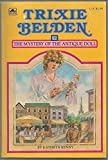 Trixie Belden the Mystery of the Antique Doll (0307215598) by Kenny, Kathryn