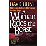 A Woman Rides the Beastby Dave Hunt 