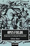 Open Fields: Science in Cultural Encounter